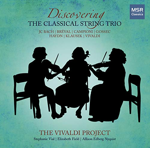 Price comparison product image Discovering the Classical String Trio - Volume 2: Works by J.C. Bach, Bréval, Campioni, Gossec, Haydn, Klausek and Vivaldi [Period Instruments]