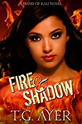 Fire & Shadow (The Hand of Kali Series Book 1)