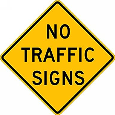 Accuform NO TRAFFIC SIGNS (FRW767DP)