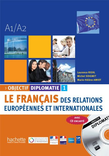 Objectif Diplomatie 1 - Livre de L'Eleve + CD Audio (French Edition)