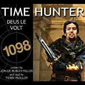 Deus Le Volt: Time Hunter, Book 9 | Jon de Burgh Miller