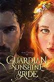 Guardian of the Sunshine Bride (Sīhalt Series Book 1)