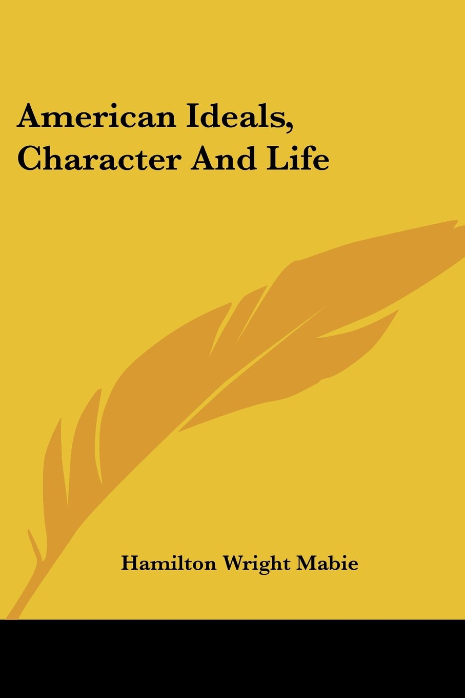 American Ideals, Character And Life ebook