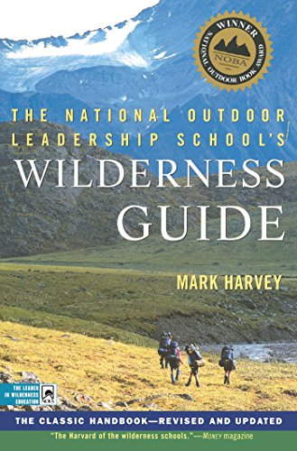 Wilderness First Responder (The National Outdoor Leadership School's Wilderness Guide: The Classic Handbook, Revised and Updated)
