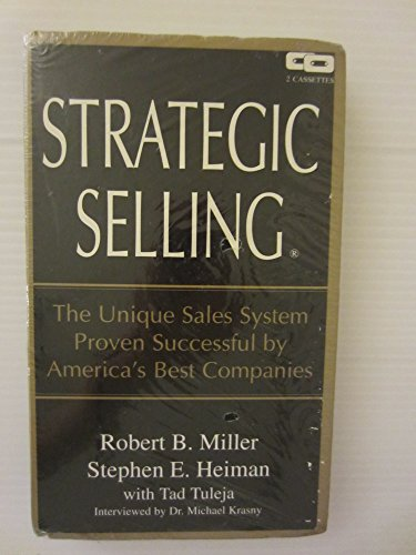 Strategic Selling : The Unique Sales System Proven Successful by America's Best Companies (AUDIO CASSETTE)