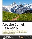 Apache Camel Essentials (Paperback) [Pre-order 06-09-2018]