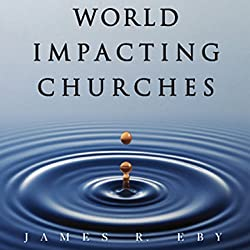 World Impacting Churches