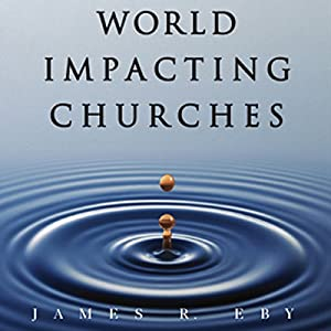 World Impacting Churches Audiobook