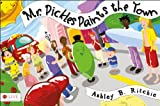Mr. Pickles Paints the Town, Ashley B. Ritchie, 1622953177