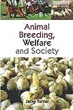 Animal Breeding, Welfare and Society