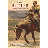 Lady Butler: painting, travel and war