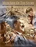 Book cover from Mein Side of the Story: Key World War 2 Addresses of Adolf Hitler by M S King