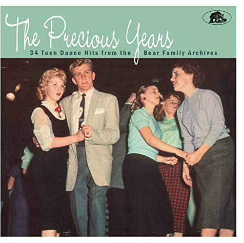 Precious Years: 34 Teen Dance Hits From the Bear Family Archives