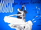 Music for Dance Lovers [Dance Educational Series]