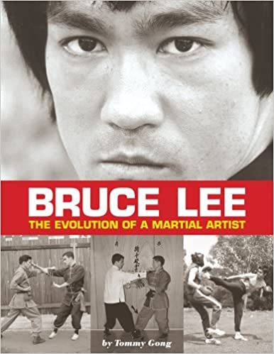 Amazon Com Bruce Lee The Evolution Of A Martial Artist