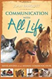 Communication with All Life, Joan Ranquet, 1401916813