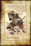 Bushido, the Soul of Japan: with 13 full-page colour illustrations from the time of the Samurai.