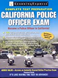 California Police Officer Exam, LearningExpress Editors, 157685728X