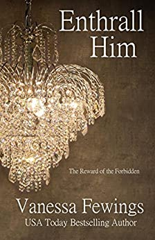Enthrall Him (Enthrall Sessions Book 3) by [Fewings, Vanessa]