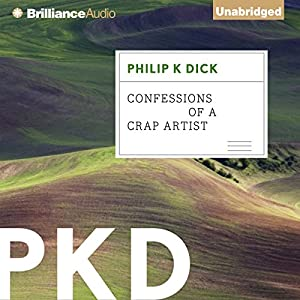 Confessions of a Crap Artist Audiobook