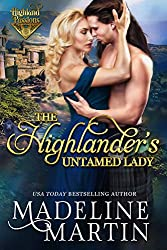 The Highlander's Untamed Lady (Highland Passions Book 3)