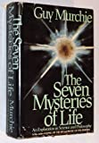 The Seven Mysteries of Life, Guy Murchie, 0395263107