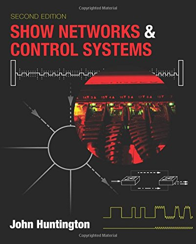 Pdf Arts Show Networks and Control Systems: Formerly 'Control Systems for Live Entertainment'