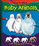 How to Draw Baby Animals, Lisa Regan, 1848100663