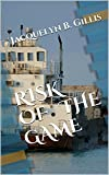 img - for RISK OF THE GAME book / textbook / text book