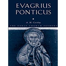 Evagrius Ponticus (The Early Church Fathers)