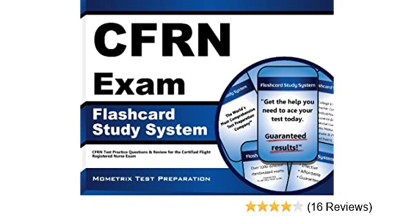 CFRN Exam Flashcard Study System: CFRN Test Practice Questions & Review for  the Certified Flight Registered Nurse Exam