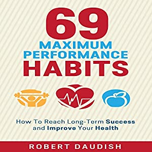 How to Reach Long-Term Success and Improve Your Health Audiobook