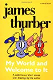 My World-And Welcome to It, James Thurber, 0156623447