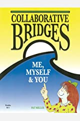 Collaborative Bridges: Me, Myself & You Paperback