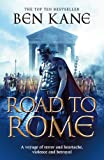 The Road to Rome: The Forgotten Legion Chronicles, Volume 3