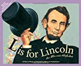 L Is for Lincoln, Kathy-Jo Wargin, 1585360163