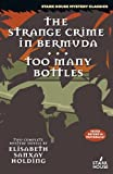img - for The Strange Crime in Bermuda /Too Many Bottles book / textbook / text book
