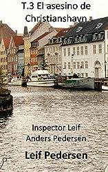 T.3 El asesino de Christianshavn (Inspector Leif Anders Pedersen)