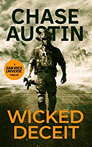 Wicked Deceit: A Sam Wick Thriller (Sam Wick Universe Book 1) (English Edition)
