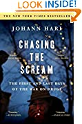 #7: Chasing the Scream: The First and Last Days of the War on Drugs