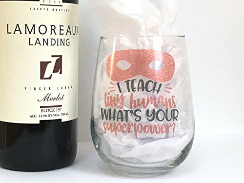 Teacher Wine Glass - Funny Wine Gift - I Teach Tiny Humans Whats Your Superpower Rose Gold and Grey (Glass Wine Moment)