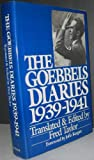 The Goebbels Diaries, 1939-1941, Fred Taylor, 0399127631