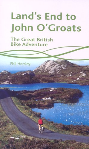 Land's End to John O'Groats: The Great British Bike Adventure