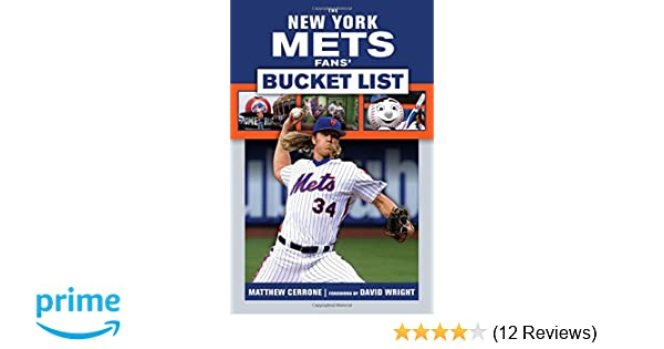 1c2cea820a7bb8 The New York Mets Fans' Bucket List: Matthew Cerrone, David Wright:  9781629374093: Amazon.com: Books