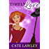 Timely Love (The Goode Witch Matchmaker Book 1)