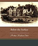 Below the Surface, Arthur Hallam Elton, 1438535074