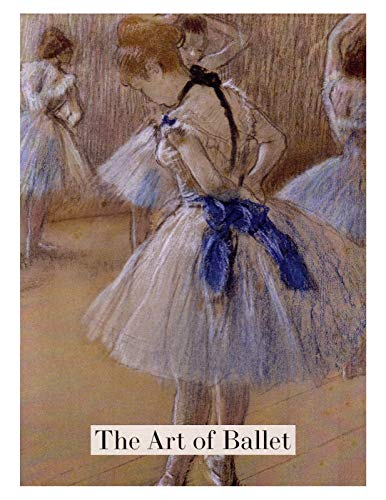 Art of Ballet: Boxed Set of 16 Note Cards with -