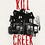 Kill Creek | Scott Thomas