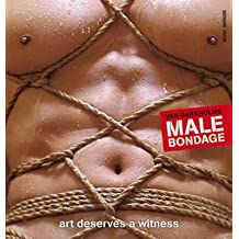 Male Bondage: Art Deserves a Witness