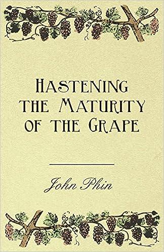 Descargar libros completos de googleHastening the Maturity of the Grape PDF MOBI